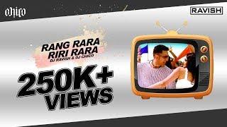 Sarabjit Cheema - Rang Rara Riri Rara (DJ Ravish, DJ Chico & DJ Shivam Remix)
