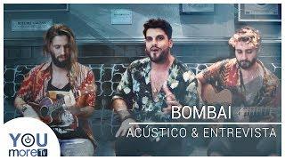 Bombai - Sólo Si Es Contigo (Acústico y Entrevista)
