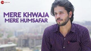 Mere Khwaja Mere Humsafar Official Music |Sudarshan Singh, Neha Sahni | Munawwar Ali, Hassrat