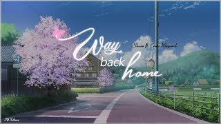 [FY Subteam] [Vietsub/Lyrics] SHAUN – Way Back Home (feat. Conor Maynard) [Sam Feldt Edit]