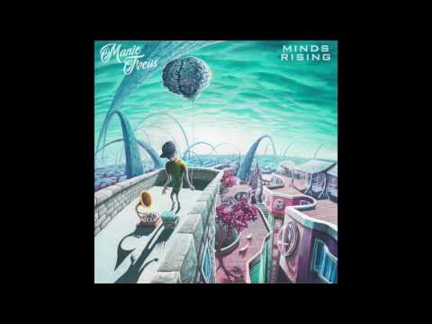 Snap Like This - Manic Focus (ft. Artifakts & Erick Jesus Coomes) | Minds Rising