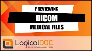 Previewing DICOM medical files