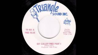 Free Blue - Set Calley Free Part I