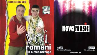 COSTI si LIVIU GUTA - Voi romani din lumea-ntreaga (COLAJ ALBUM)