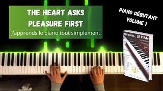The Heart Asks Pleasure First - J'apprends le piano tout simplement - Volume 1