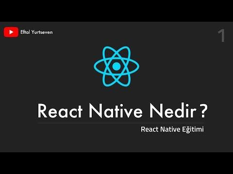 React Native Nedir? React Native Eğitimi - 1