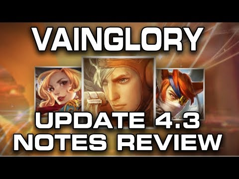 UPDATE 4.3 NOTES REVIEW - Smallest Patch Ever? | Vainglory Balance Notes