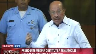 Presidente Medina destituye a Temístocles Montás de Industria y Comercio