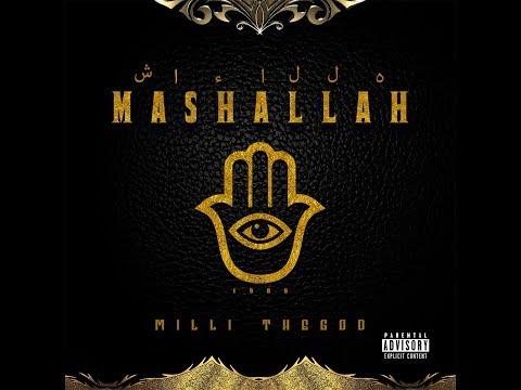 Milli TheGod - Mashallah (Explicit)