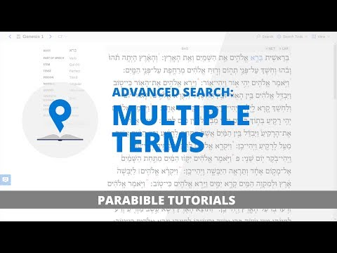 3. Advanced Search: Multiple Terms | Parabible Tutorials