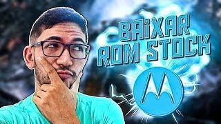 BAIXAR ROM STOCK DA MOTOROLA ATUALIZADA 2019