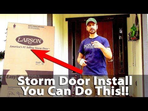 How To Install A Storm Door - Larson EasyHang - DIY (Very Easy)★