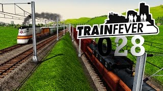 TRAIN FEVER ► [S3|028] Linien Putz ► Let