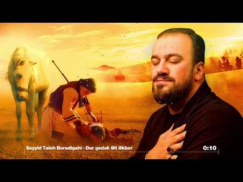 Seyyid Taleh - Dur Gedek Eli Ekber - Meherrem Ayi Ucun-2019