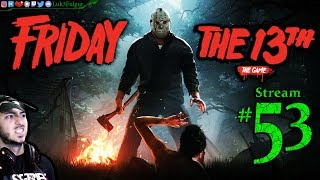 Friday The 13th 🌳🔪Meh Been a While👹☠️ All DLC💸PC💻Max✨#52nd Stream🎋