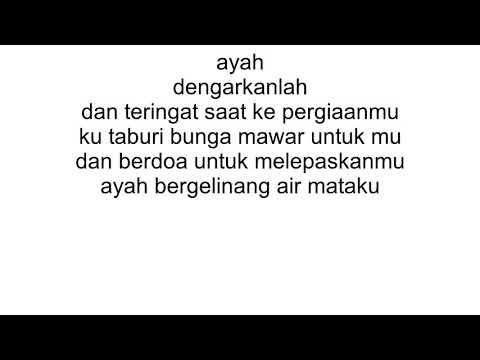 Lagu Sedih Ayah Ku Kirimkan Doa Full Lirik