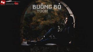 Buông Bỏ - Yoon [ Video Lyrics ]