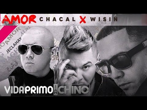 IAMCHINO - Amor ft. Chacal & Wisin