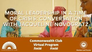 Moral Leadership In A Time Of Crisis: Conversation With Jacqueline Novogratz