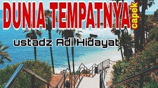 Download Ceramah ustadz Adi Hidayat   dunia tempatnya capek #short