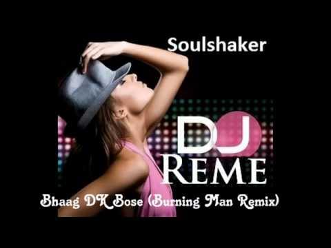 Bhaag DK Bose Remix HD