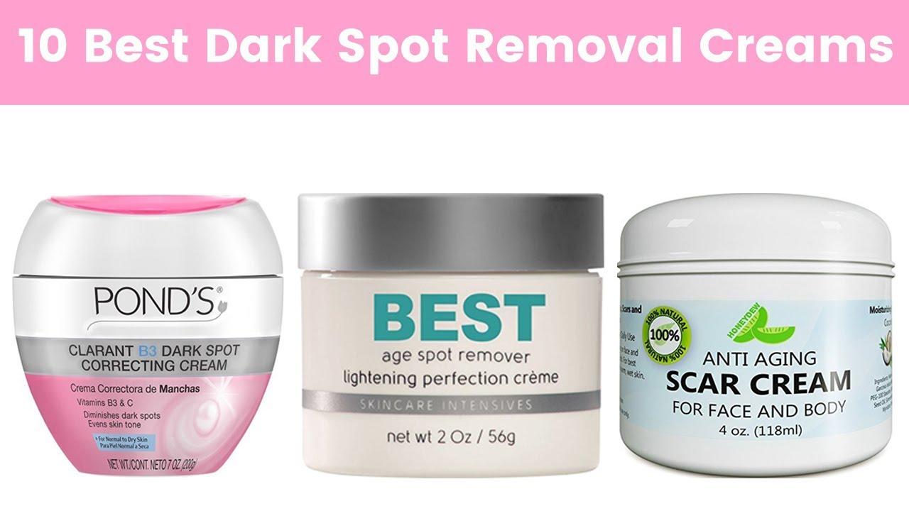 10 Best Dark Spot Removal Creams for Face 2019   Dark Spot ...