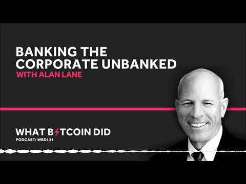 Silvergate's Alan Lane on Banking the Corporate Unbanked