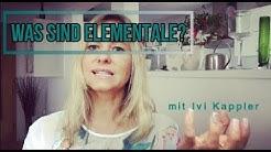 Was sind Elementale? Und wie Gedankenhygiene uns hilft besser damit umzugehen.