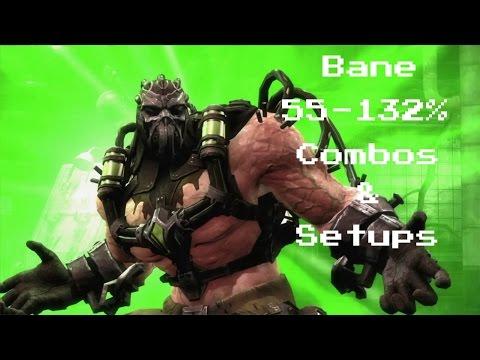 IGAU:Bane Combos(55-132%)