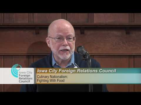 Iowa City Foreign Relations Council Presents: Culinary Nationalism: Fighting With Food