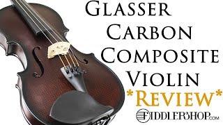 Glasser Carbon Composite Violin YouTube Videos