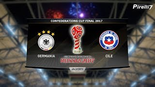CHILE VS GERMANY  CONFEDERATIONS CUP FINAL 2017 - 02/07/2017 |FIFA 17 Predicts by Pirelli7