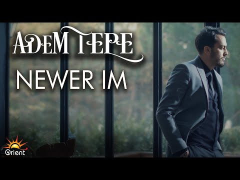 Adem Tepe - Newêr im [Official Music Video © 2017 Orient Music]