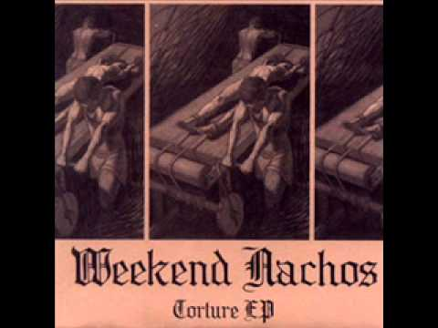 Weekend Nachos - Torture ep