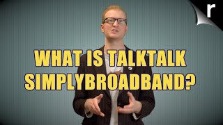 What is SimplyBroadband from TalkTalk