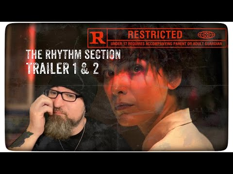 The Rhythm Section Trailer 1 & 2 Reaction Review Discussion 1/28/2020  #TheRhythmSection
