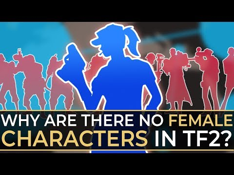 Why are there no playable female characters in TF2?