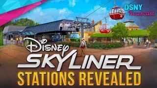 Disney Skyliner GONDOLA Stations Revealed for Walt Disney World - Disney News - 12/08/17