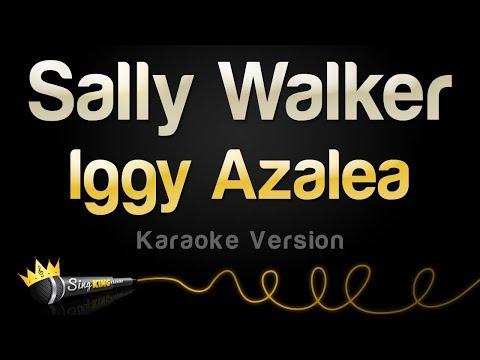 Iggy Azalea - Sally Walker (Karaoke Version)