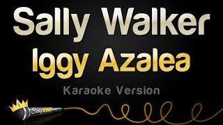 Baixar Iggy Azalea - Sally Walker (Karaoke Version)