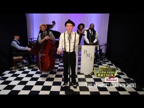 call-me-maybe---postmodern-jukebox-:-reboxed-cover-ft.-von-smith