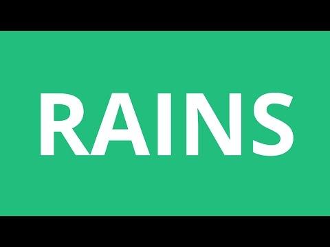 How To Pronounce Rains - Pronunciation Academy