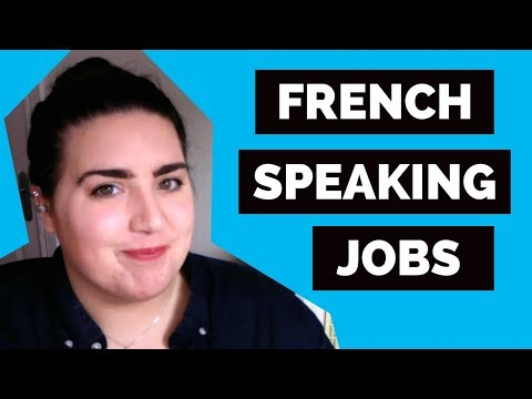 Jobs For French Speakers 💼 Start Your French Career