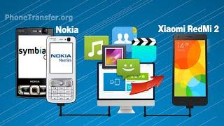 [Nokia to RedMi 2 Data Transfer]: How to Sync All Data from Nokia, Symbian Phone to RedMi 2