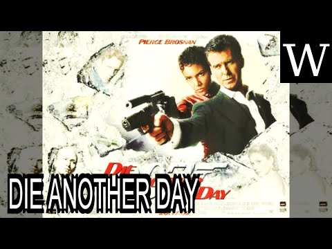 DIE ANOTHER DAY - WikiVidi Documentary