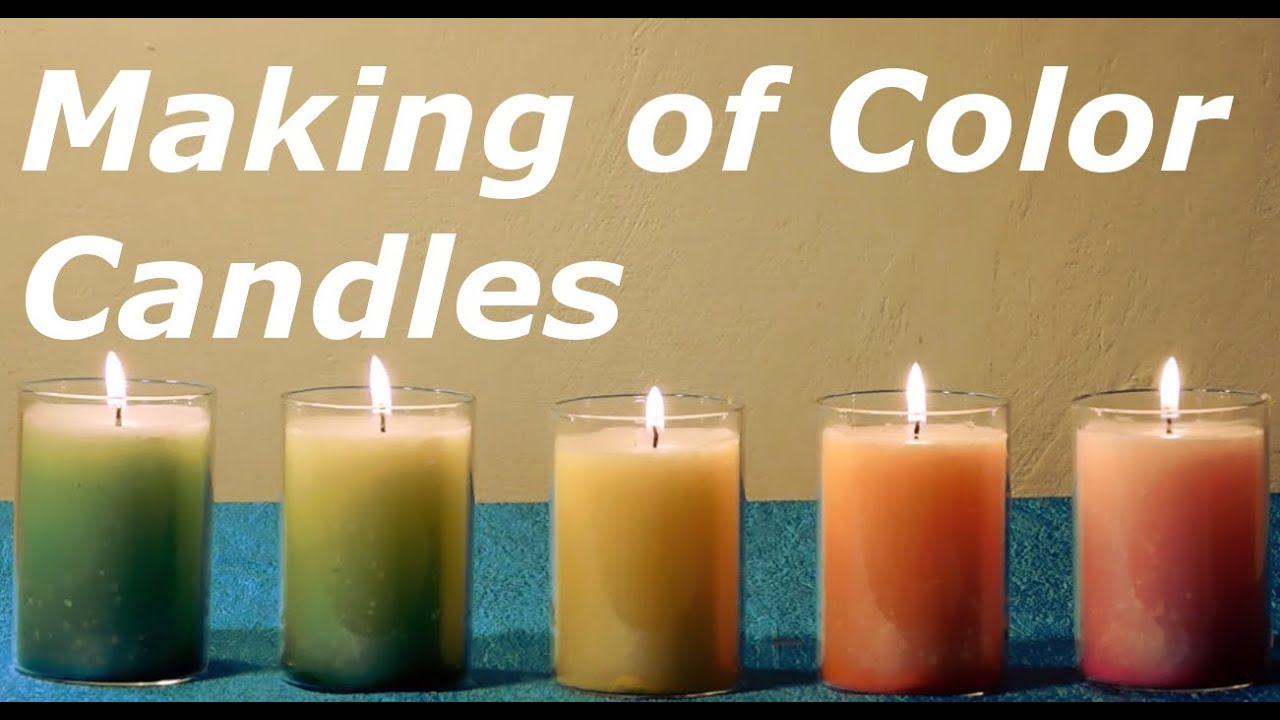 How To Make Diffe Kinds Of Color Candles At Home You