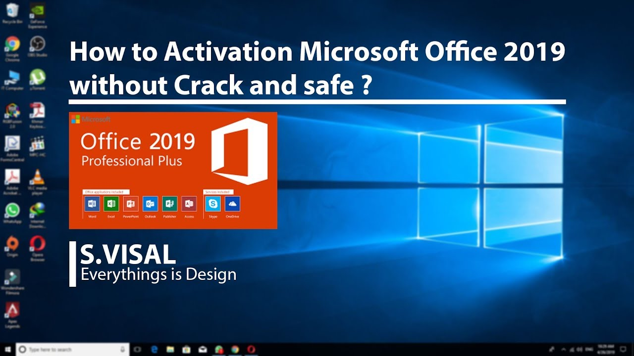 How to Activation Microsoft Office 2019 without Crack and safe?