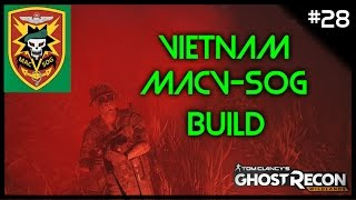 MACV-SOG Build (Vietnam) - Ghost Recon Wildlands