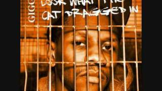 Giggs - Look What The Cat Dragged In (Lyrics)