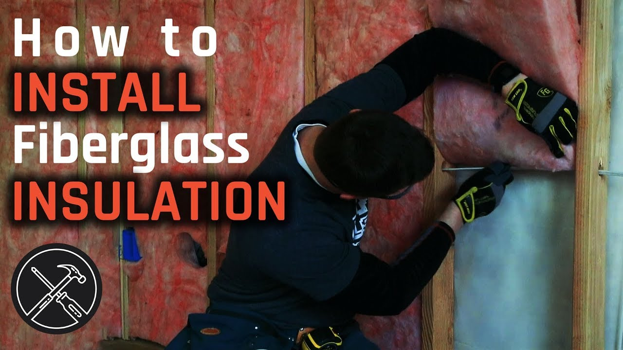 How to Install Fiberglass Insulation in Walls and Ceiling ...
